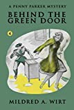 Behind the Green Door (Penny Parker #4): The Penny Parker Mystery Series