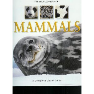 Encyclopedia of Mammals: A Complete Visual Guide 1740896688 Book Cover