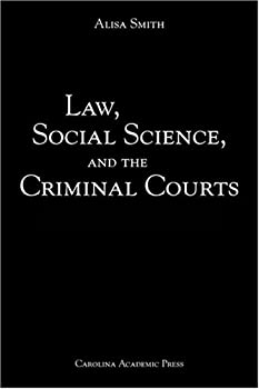 Paperback Law, Social Science, and the Criminal Courts Book