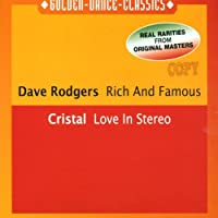 Rich & Famous / Love in Stereo