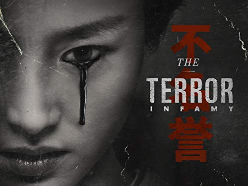 The Terror; Infamy Season 02