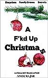 A F'kd Up Christmas (English Edition)