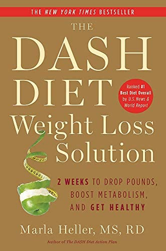 The Dash Diet Weight Loss Solution 2 Weeks to Drop Pounds Boost Metabolism and Get Healthy A product image
