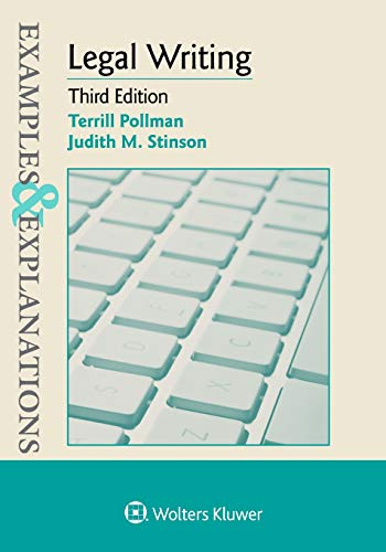 Compare Textbook Prices for Legal Writing Examples & Explanations 3 Edition ISBN 9781454891222 by Pollman, Terrill,Stinson, Judith M.