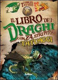 IL LIBRO DEI DRAGHI. LIBRI & TATTOO