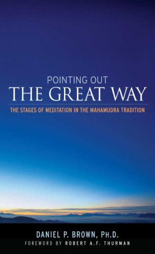 Pointing Out the Great Way: The Stages of Meditation in the Mahamudra Tradition (English Edition)