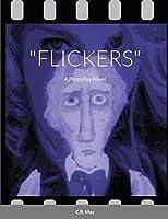 """Flickers"""