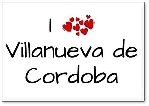 Mundus Souvenirs - Amo Villanueva de Cordoba, Imán para Nevera (diseño 1)