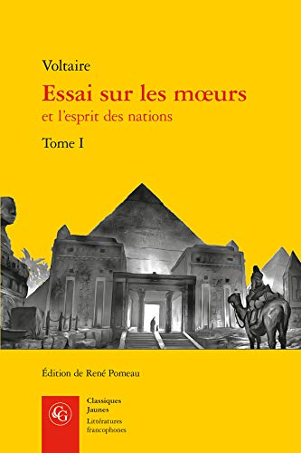 Essai Sur Les Moeurs Et L'esprit Des Nations (Classiques Jaunes, Band 493)