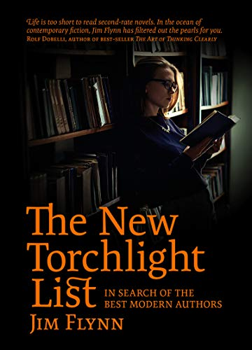 The New Torchlight List: In Search of the Best Modern Authors (English Edition)