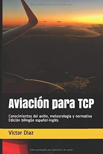 Aviación para TCP: Conocimientos del avión, meteorología