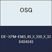 OSG エンドミル DE-XPM-EMS_45_X_350_X_32 商品番号 8404545