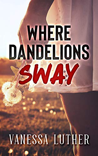 Where Dandelions Sway by Vanessa Luther ebook deal
