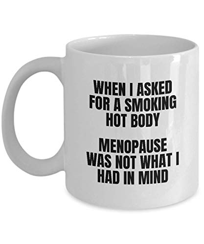 DKISEE Funny Menopausia Regalos para ella – Smoking Hot Body – Taza de café taza de té para Navidad San Valentín regalo de cumpleaños para cualquier ocasión – wm2958 (11 oz)