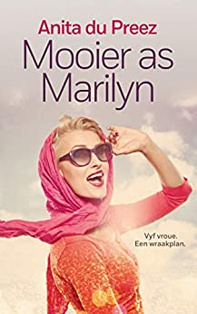Mooier as Marilyn (Afrikaans Edition) by [Anita du Preez]