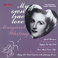 My Own True Love by Margaret Whiting (2001-03-13)