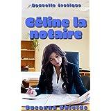 Céline, la notaire: tabou, échangisme (French Edition)
