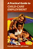 A Practical Guide to Child Care Employment