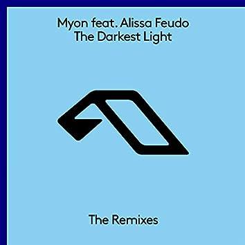 The Darkest Light (The Remixes)