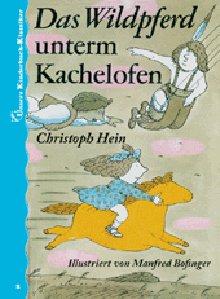 Buchseite und Rezensionen zu 'Das Wildpferd unterm Kachelofen. Unsere Kinderbuch-Klassiker. Band 2' von Elmar Faber