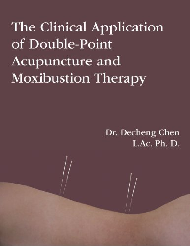 The Clinical Application of Double-Point Acupuncture and Moxibustion Therapy