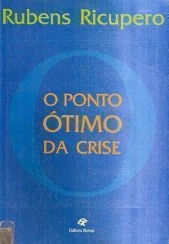 Ponto Otimo Da Crise, O