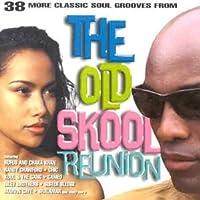 The Old Skool Reunion