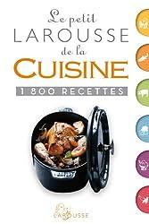 Le petit Larousse de la cuisine - Nouvelle présentation de Jeuge-Maynart Isabelle