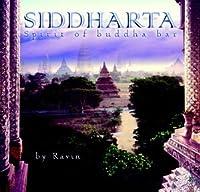 Siddharta: Spirit of Buddha Bar (Unibox)