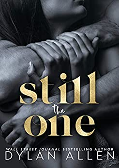 Still The One: A Second Chance Romance (Symbols of Love Book 2) by [Dylan Allen]