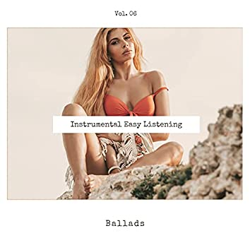 Instrumental Easy Listening Ballads, Vol. 06