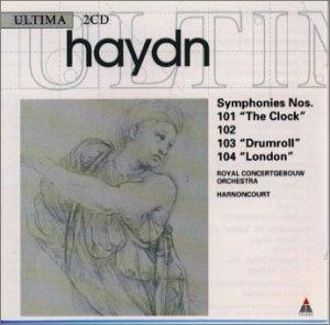"""""""ハイドン : 交響曲第101番「時計」,第102番,第103番「太鼓連打」,第104番「ロンドン」"""""""