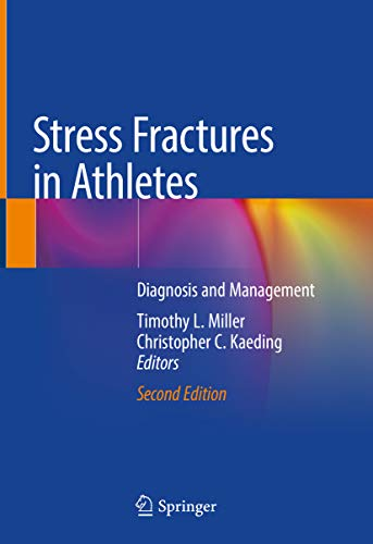 Stress Fractures in Athletes: Diagnosis and Management (English Edition)