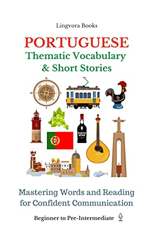 Portuguese: Thematic Vocabulary and Short Stories (with audio track) (English Edition)