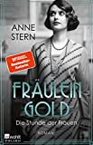 Fräulein Gold: Die Stunde der Frauen (Die Hebamme von Berlin, Band 4)
