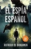 EL ESPÍA ESPAÑOL: un thriller de David Ribas (David Ribas (Thrillers en español))
