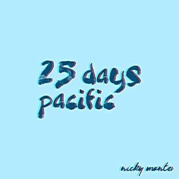 25 Days Pacific