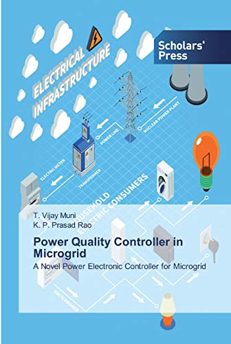 Power Quality Controller in Microgrid: A Novel Power Electronic Controller for Microgrid