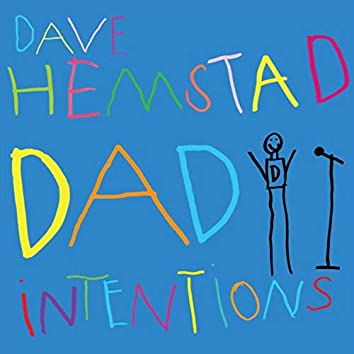 Dad Intentions (Live)