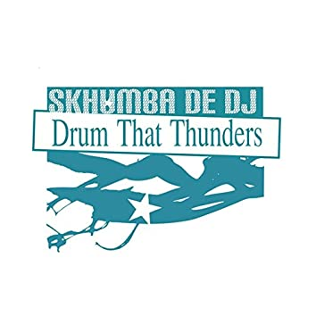 Drum That Thunders