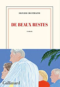 De beaux restes par Olivier Chantraine