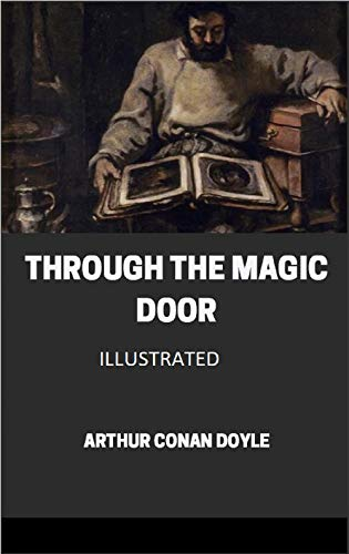 Through the Magic Door Illustrated (English Edition)