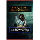 The Age of Innocence Illustrated: By Edith Wharton (the Age of Innocence Norton Critical Edition)