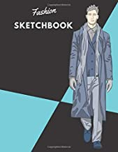 Fashion SketchBook: 100 Large Male Figure Templates With 10 Different Poses for Easily Sketching Your Fashion Design Styles