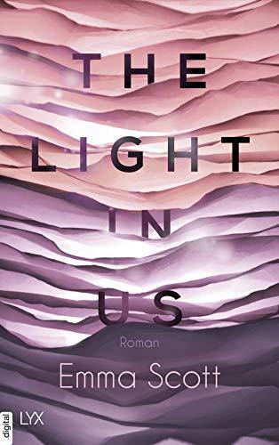The Light in Us: Roman (Light-in-us-Reihe 1)