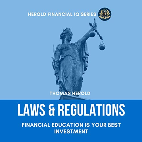 Laws & Regulations: Financial Education Is Your Best Investment audiobook cover art