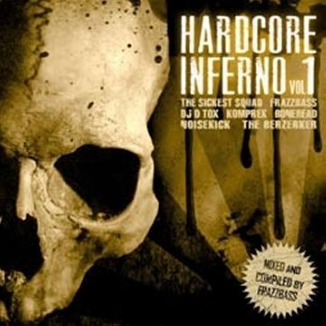 Hardcore Inferno Vol. 1
