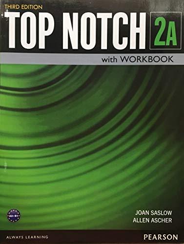 Top Notch 2 Student Book/Workbook Split A
