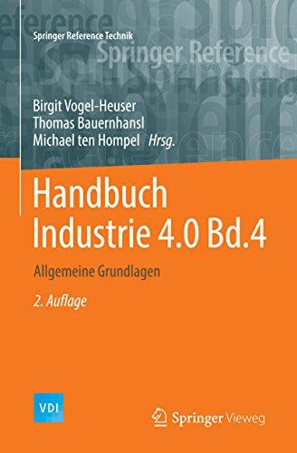 Handbuch Industrie 4.0 Bd.4: Allgemeine Grundlagen (Springer Reference Technik)