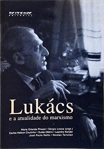 Lukacs E A Atualidade Do Marxismo